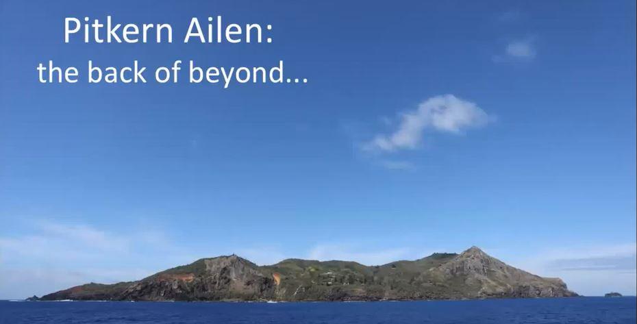 Pitkern Ailen: the back of beyond